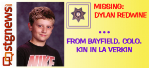 MISSING: Dylan Redwine, 13, from Bayfield, Colo. Nov. 19, 2012