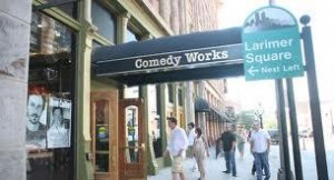 "Denver Comedy Works, Larimer Square, Denver, Colorado, undated | Photo Courtesy of ""Visit Denver, the Convention and Visitors Bureau"""
