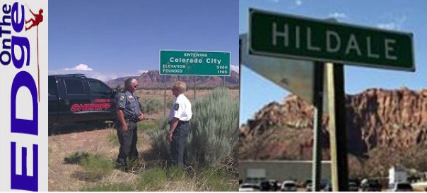 (Left) Mohave County Sheriff Tom Sheahan with Sgt. Mike Hoggard at Colordo City, Ariz. (right) Hildale road sign, Hidale, Utah | Photos courtesy of the Mohave County Sheriff's Office and Utah Attorney General's Office