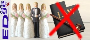 on-the-EDge-polygamy-ruling