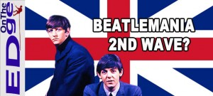 on-the-EDge-beatlemania-2nd-wave