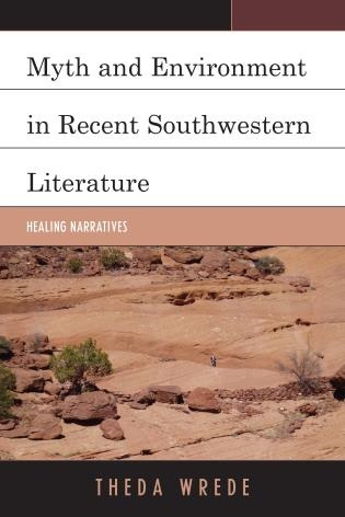 """Myth and Environment in Recent Southwest Literature,"" Cover Photo. St George, Utah, May 13, 2014 