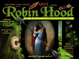 Robin Hood, The Musical flyer | Image courtesy of Southern Utah Center for the Arts, St. George News