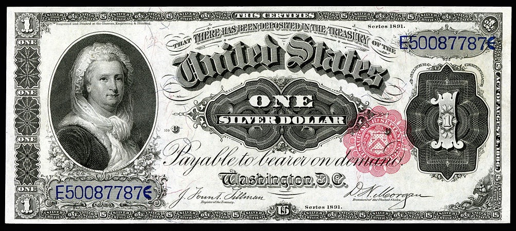 $1 Silver Certificate, Series of 1891 (Fr. Ref#223), depicting Martha Washington. Engraved signatures of James Fount Tillman (Register of the Treasury) and Daniel N. Morgan (Treasurer of the United States). Martha Washington is the only woman (other than vignettes representing Liberty and Justice) depicted on United States Banknotes from the federal issuing period (1861 to the present) | Public domain photo from National Numismatic Collection, National Museum of American History, via Wikimedia Commons, St. George News
