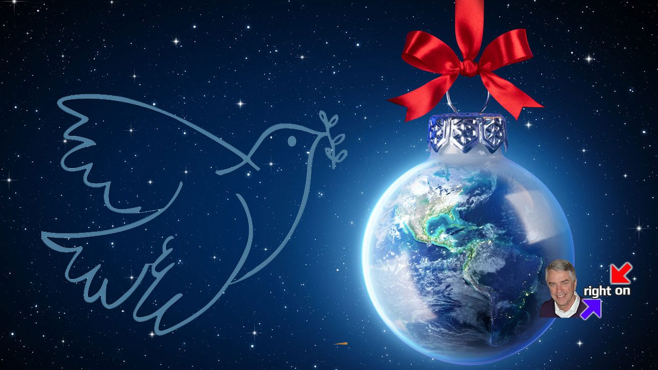 Peace On Earth Goodwill To All