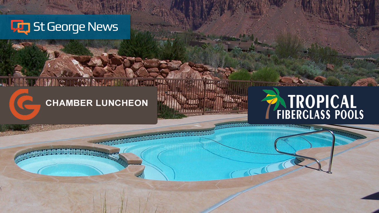 Meet The Chamber Luncheon To Feature Tropical Fiberglass Pools And Spa St George News
