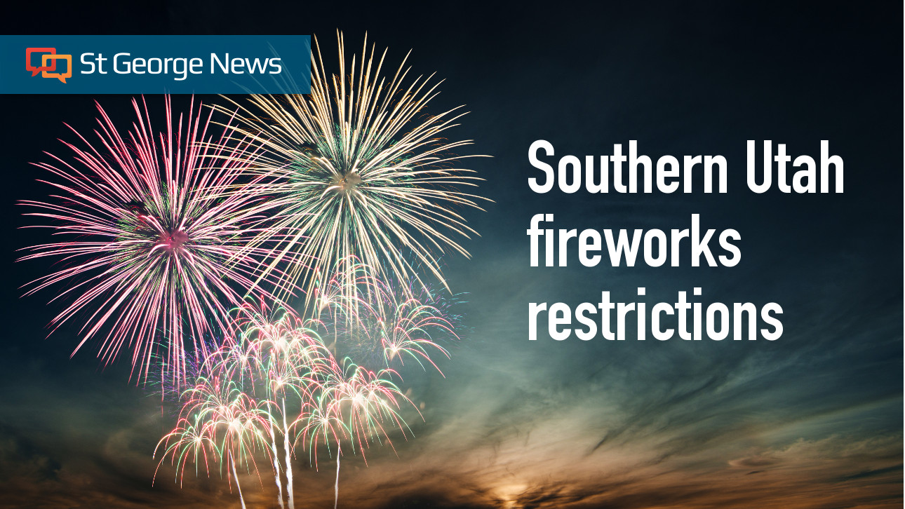 4637a6a0d0cf UPDATED  Parowan bans all fireworks for July Fourth  will they be legal in  your neighborhood  – St George News